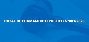 EDITAL DE CHAMAMENTO PÚBLICO 003/2020