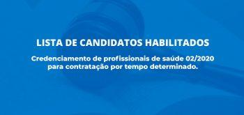 PRIMEIRA LISTA DE HABILITADOS DO CREDENCIAMENTO 02/2020