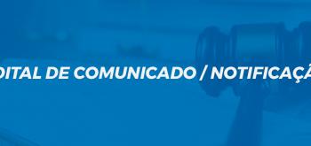 EDITAL DE COMUNICADO / NOTIFICAÇÃO